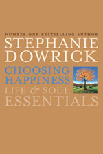 Choosing Happiness: Life & Soul Essentials